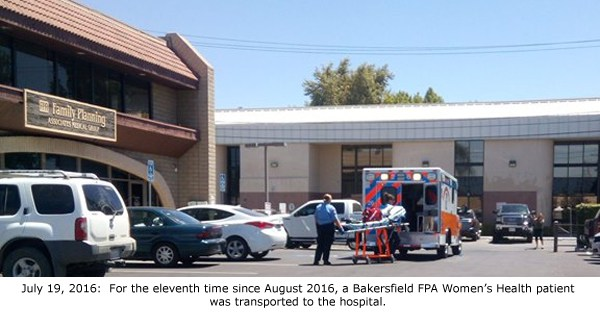 Bakersfield FPA - botched abortion ambulance, 7-19-2016